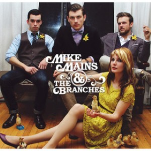 Mike Mains and the Branches - Calm Down, Everything Is Fine