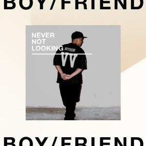 Boy/Friend - ing