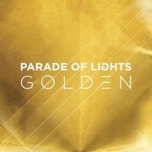 Parade of Lights - Golden Lyrics