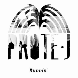 Prote-J - Runnin' Lyrics (Feat. D. Daniels)