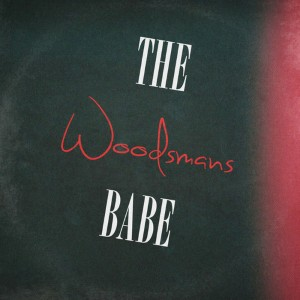 The Woodsman's Babe - Faded Lyrics