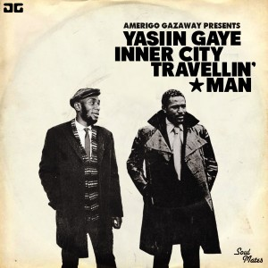 Yasiin Gaye - Inner City Travellin' Man Lyrics