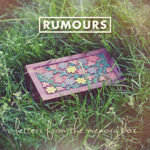 The Rumours - Letters From The Memory Box