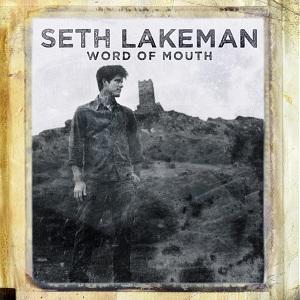 Seth Lakeman - Word Of Mouth
