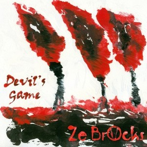 Ze Brocks - Devil's Game