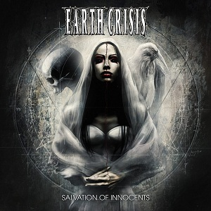 Earth Crisis - Salvation Of Innocents
