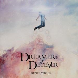 Dreamer/Deceiver - Generations