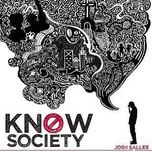 Josh Sallee - Know Society