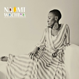 Naomi Wachira - Naomi Wachira
