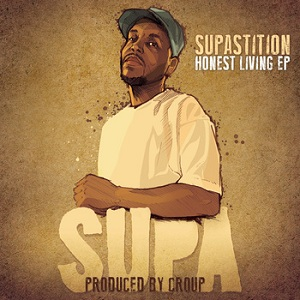 Supastition - Honest Living