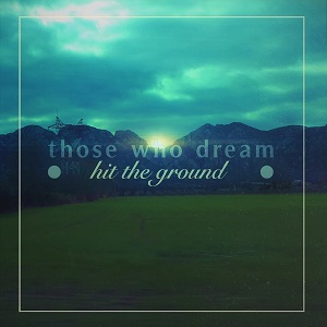 Those Who Dream - ing
