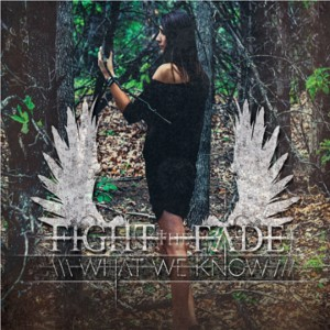 Fight The Fade - What We Know