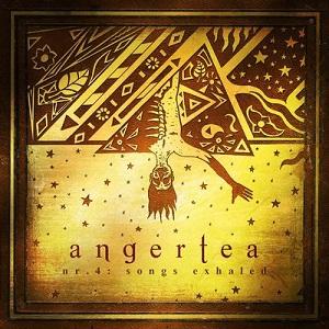 Angertea - Nr 4: songs exhaled