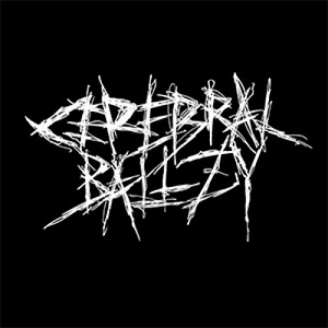 Cerebral Ballzy - Jaded & Faded