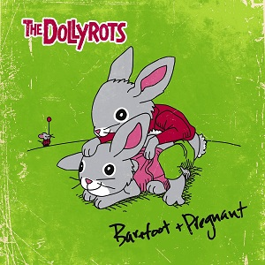 The Dollyrots - Barefoot and Pregnant Lyrics