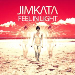 Jimkata - Feel In Light