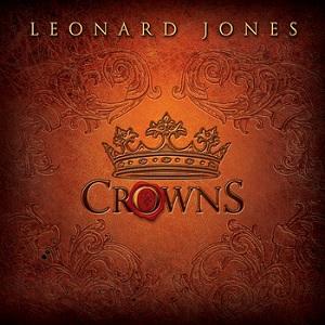 Leonard Jones - Crowns