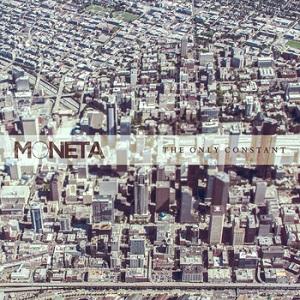 MONETA - The Only Constant