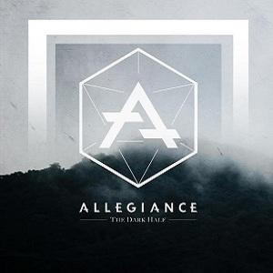 Allegiance - The Dark Half