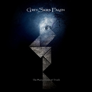 Grey Skies Fallen - The Many Sides of Truth