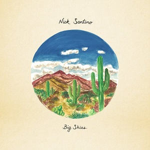 Nick Santino - Big Skies