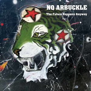 NQ Arbuckle - The Future Happens Anyway