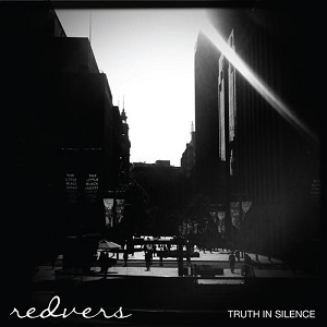 Redvers - Truth In Silence