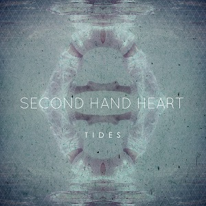Second Hand Heart - Tides