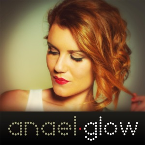 Anael - Glow Lyrics