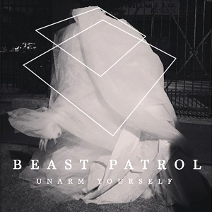 Beast Patrol - Unarm Yourself