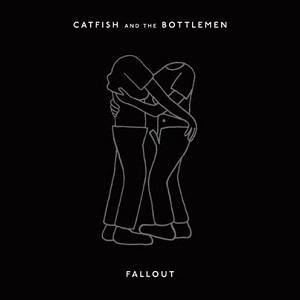 Catfish and The Bottlemen - Fallout Lyrics