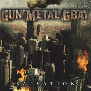 Gun Metal Gray - Salvation Lyrics