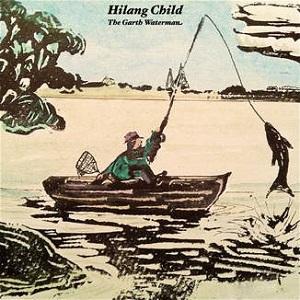 Hilang Child - The Garth Waterman EP