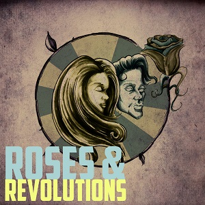 Roses & Revolutions - Down Lyrics