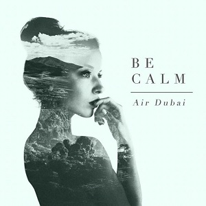 Air Dubai - Be Calm