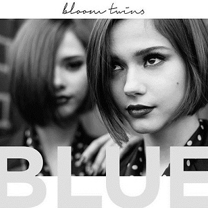 Bloom Twins - Blue Lyrics