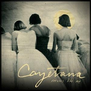 Cayetana - Nervous Like Me