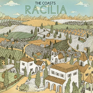 The Coasts - Racilia