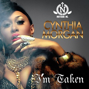 Cynthia Morgan - I Am Taken Lyrics