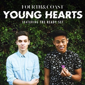 Fourth & Coast - Young Hearts Lyrics (Feat. The Ready Set)