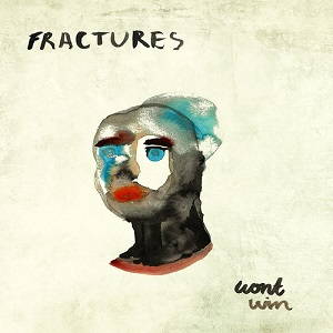 Fractures - Won't Win Lyrics