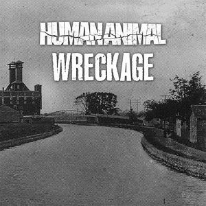 Human Animal - Wreckage