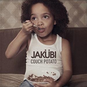 Jakubi - Couch Potato Lyrics