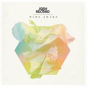 Josh Record - Wide Awake Lyrics