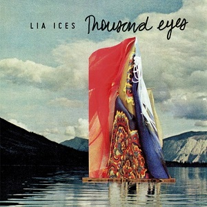 Lia Ices - Thousand Eyes Lyrics