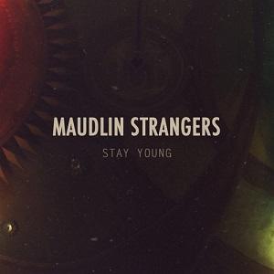 Maudlin Strangers - ing