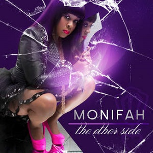 Monifah - The Other Side Lyrics