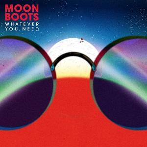 Moon Boots - Whatever You Need Lyrics