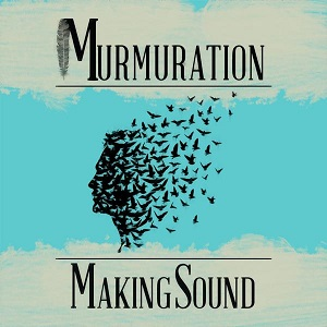 Murmuration - Making Sound Lyrics