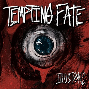 Tempting Fate - Illusions